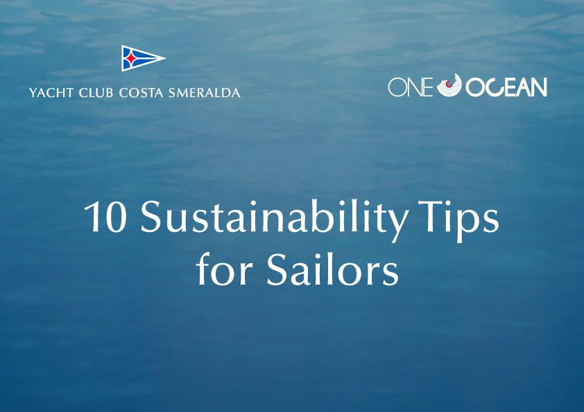 10 Consigli sostenibili per i velisti - NEWS - Yacht Club Costa Smeralda