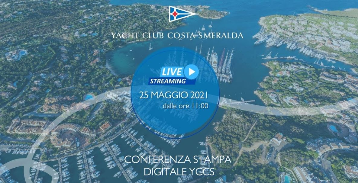Domani 25 maggio live streaming della Conferenza Stampa YCCS - NEWS - Yacht Club Costa Smeralda